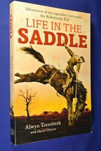 LIFE-IN-THE-SADDLE-Alwyn-Torenbeek-AUSTRALIAN-HORSEMAN-STOCKMAN-DROVER-HORSE-BIO