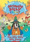 Silly Willy Billy Goats by Arthur Robins, Laurence Anholt (Paperback, 2009)