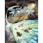 Solar Power to the Rescue by Julie Fields (Paperback / softback, 2009)