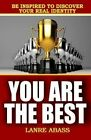 You Are the Best by MR Lanre Abass La (Paperback / softback, 2013)
