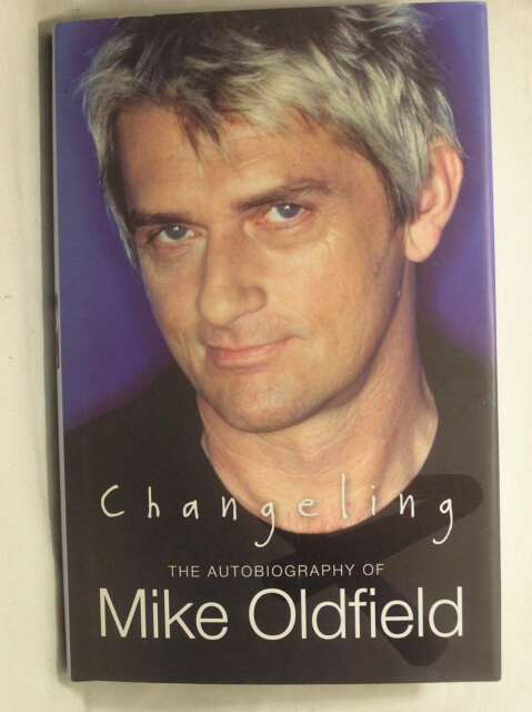 Changeling: The Autobiography of Mike Oldfield, Oldfield, Mike, Excellent Book
