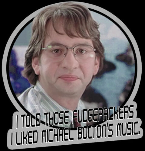 "90/'s Mike Judge Classic Office Space Michael Bolton /""Fudgepackers/"" custom tee"