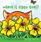 Where Is Tippy Toes? by Betsy Lewin (Hardback, 2010)