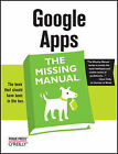 Google Apps: The Missing Manual by Nancy Conner (Paperback, 2008)