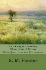 The Longest Journey Classroom Edition : With Questions for Discussion by E....