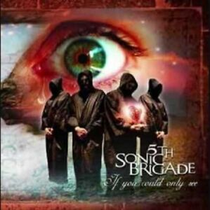 5th-Sonic-Brigade-034-If-You-Could-Only-See-034-2007-CD-Single
