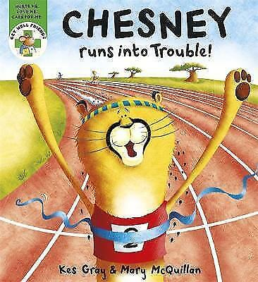 Chesney Runs into Trouble (Get Well Friends), Gray, Kes, Very Good Book