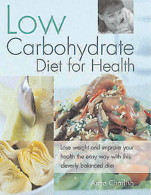 """1 of 1 - """"VERY GOOD"""" Low Carbohydrate Diet for Health, Charlish, Anne, Book"""