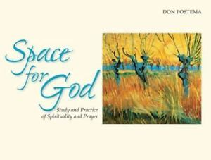 Space for God: Study and Practice of Spirituality and Prayer by Don Postema 6