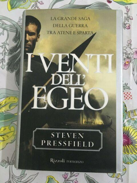Pressfield Steven I VENTI DELL'EGEO Rizzoli 2000