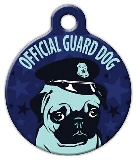 PUG GUARD DOG - Custom Personalized Pet ID Tag for Dog and Cat Collars