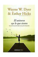 El Universo Oye Lo Que Sientes (spanish Edition) Free Shipping