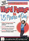 Word Power in 15 Minutes a Day by Learning Express Llc (Paperback, 2009)