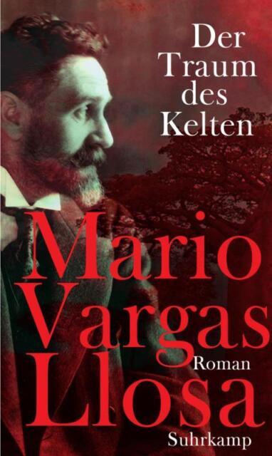 Der Traum des Kelten von Mario Vargas Llosa Hardcover Erstauflage verschweisst