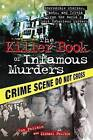 Killer Book of Infamous Murders by Tom Philbin, Michael Philbin (Paperback, 2010)