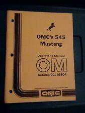 Original Mustang Omc 545 Skid Steer Loader Operators Manual Catalog 001 08804