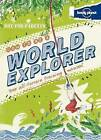 Lonely Planet Not-For-Parents - How to be a World Explorer by Lonely Planet (Hardback, 2012)