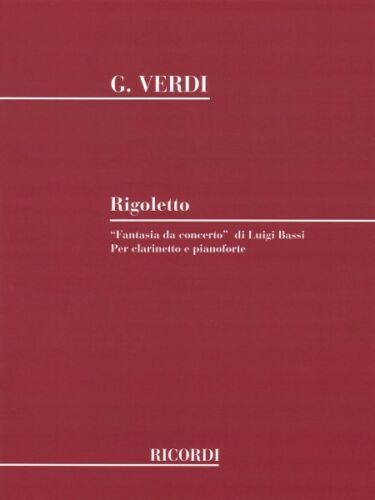 Rigoletto Fantasia da concerto Clarinet and Piano Woodwind Solo NEW 050488655