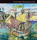 Arts & Crafts Masterpieces of Art by Michael Robinson (Hardback, 2015)