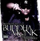 Unreleased Chambers [PA] by Buddha Monk (CD, Aug-2008, Chambermusik Records)