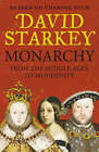 Monarchy: From the Middle Ages to Modernity by David Starkey (Hardback, 2006)