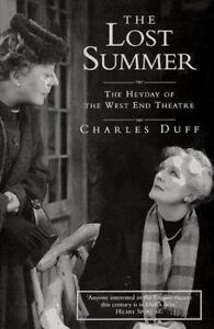 The-Lost-Summer-The-Heyday-of-the-West-End-Theatre-by-Charles-Duff