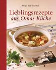 Lieblingsrezepte aus Omas Küche von Helga Buss-Saathoff (2014, Gebundene Ausgabe)