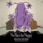 No Place for Niappy 9781449069001 by Remme McHale Book