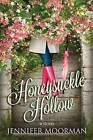 Honeysuckle Hollow by Jennifer Moorman (Paperback / softback, 2015)