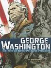 George Washington: The Rise of America's First President by Agnieszka Biskup (Paperback / softback)