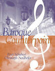 Baroque Counterpoint by Christoph Neidhofer, Peter Schubert (Paperback, 2005)