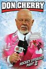 Hockey Stories, Part 2 by Don Cherry (Paperback / softback)