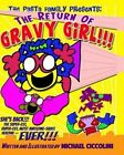 The Pasta Family Presents: The Return of Gravy Girl! by Michael Ciccolini (Paperback / softback, 2013)