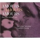 Amours Amours Amours: Lute Duos around 1500 (2015)