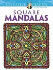 Adult Coloring: Square Mandalas by Alberta Hutchinson and Creative Haven Staff (2012, Paperback)