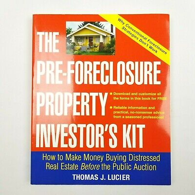 The Pre-Foreclosure Property Investor's Kit: How to Make