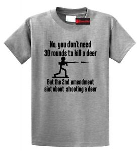 You-Dont-Need-30-Rounds-To-Kill-A-Deer-Funny-Hunting-Shirt-Gun-Rights-T-Shirt