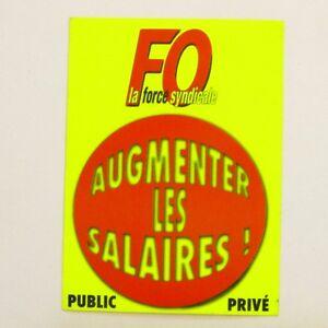 1d344cf1516 Autocollant FO - Augmentez les Salaires - Force Syndicale - Sticker ...