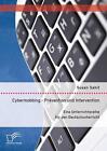 Cybermobbing - Prävention und Intervention. Eine Unterrichtsreihe für den Deutschunterricht von Susan Sahit (2016, Taschenbuch)