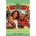 Holiday Flava' Sequel to The Hot Romance Novel Hunger Rod Sanford