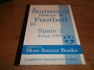 Book-A-Statistical-History-of-Football-in-Spain-2-From-1970-Alexander-Graham