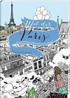 Mal dir Paris (2016, Taschenbuch)