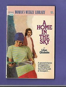 A-HOME-IN-THE-SKY-by-LILIAN-CHISHOLM-WOMANS-WEEKLY-LIBRARY-no-1647-1978