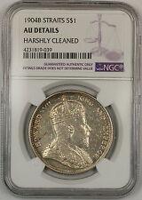1904-B Straits Settlements $1 Dollar Silver Coin NGC AU Details Harshly Clnd (B)