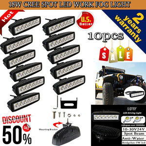 "10PCS 6"" 18W CREE LED WORK LIGHT BAR SPOT BEAM OFFROAD DRIVING FOG LAMP 4WD SUV"