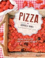 Pizza: Seasonal Recipes from Rome's Legendary Pizzarium by Gabriele Bonci Hardco