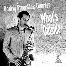 Ondrej Stveracek Quartet - WHAT'S OUTSIDE