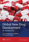 Global New Drug Development: An Introduction by Josse R. Thomas, Mark A. Martens, Jan A. Rosier (Hardback, 2014)