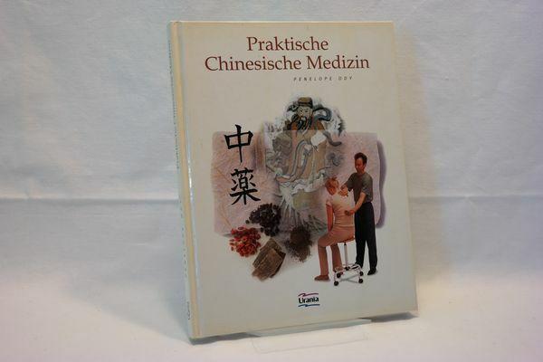 Ody, Penelope : Praktische Chinesische Medizin