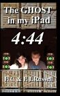 The Ghost in My iPad - 4: 44 by E C Russell (Paperback / softback, 2013)